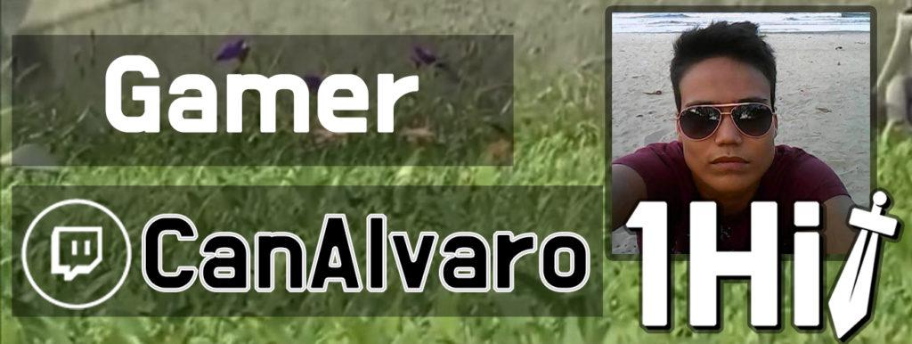Alvaro CanAlvaro 1hitgamers twitch