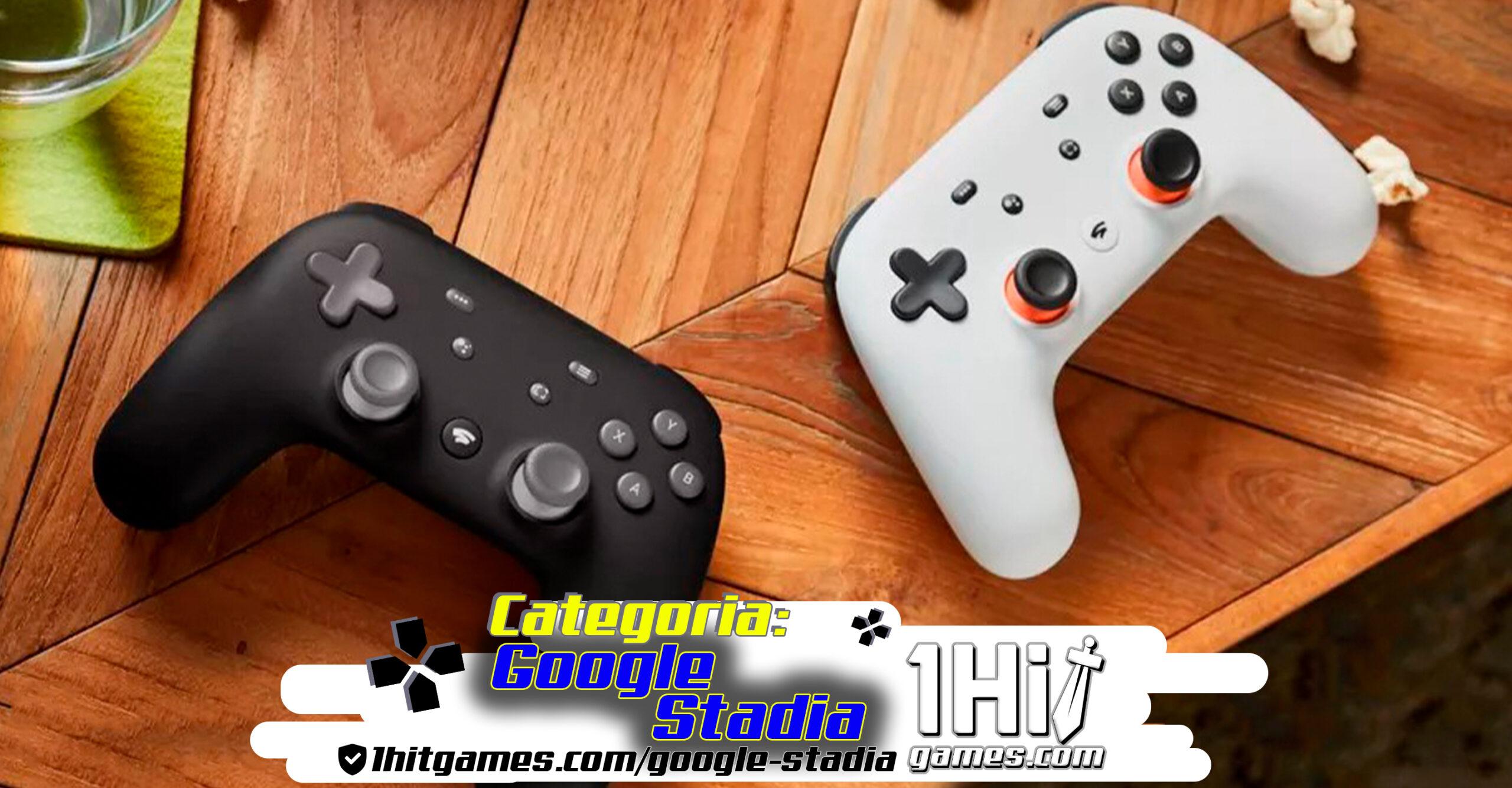 google stadia streaming games controle joystick 1hitgames jogos eletronicos categorias 1hit DualShock Chromecast full hd