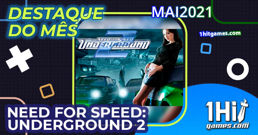 destaque Need for Speed: Underground 2 1hitgames